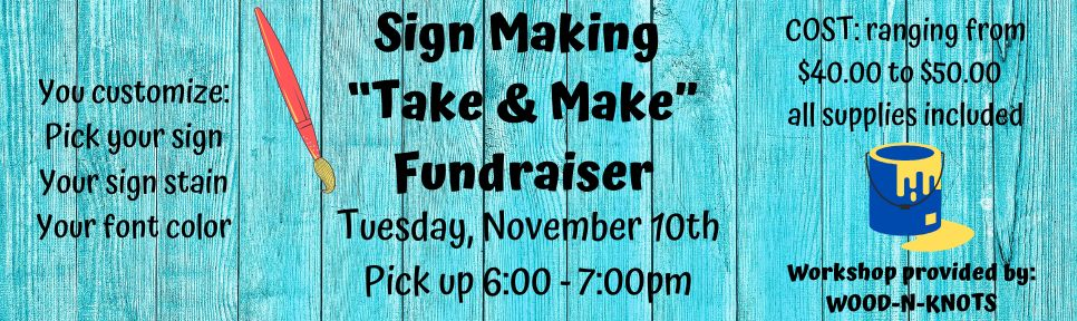 Sign Making Class November 10, 2020 banner